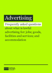 Front cover of Advertising: Frequently asked questions about what is lawful advertising for jobs, facilities and services and accomodation publication