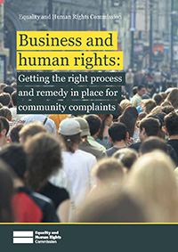 Business and human rights: Getting the process and remedy in place for community complaints