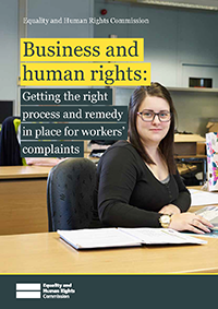 Business and human rights: Getting the process and remedy in place for workers' complaints
