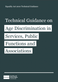 The cover of Technical Guidance on Age Discrimination in Services, Public Functions and Associations