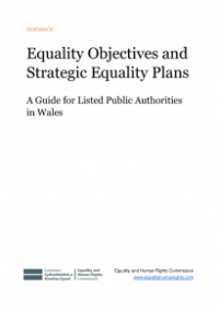 This is the cover for Equality Objectives and strategic equality plans: a guide for public authorities in Wales publication