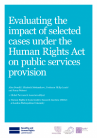 This is the cover of Evaluating the impact of selected cases under the human rights act of public services provision publication