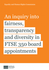 The cover of Inquiry into fairness, transparency and diversity in FTSE 350 board appointments