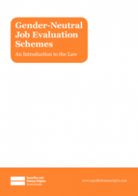 This is the cover for Gender-neutral job evaluation schemes: an introduction to the law