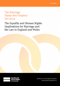 This is the cover for The equality and human rights implications for marriage and law in England Wales - The Marriage (Same Sex Couples) Act 2013