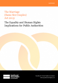This is the cover for The equality and human rights implications for public authorities - The Marriage (Same Sex Couples) Act 2013