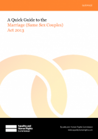 This is the cover for A quick guide to the Marriage (Same Sex Couples) Act 2013 publication