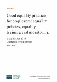 This is the cover for Good equality practice for employers: equality policies, equality training and monitoring