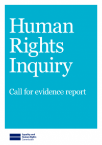 This is the cover of the Human rights inquiry call for evidence report