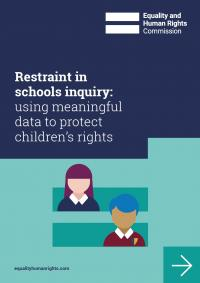 Front cover of our restraint in schools inquiry report