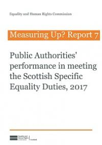 Public authorities' performance in meeting the Scottish Specific Equality Duties, 2017