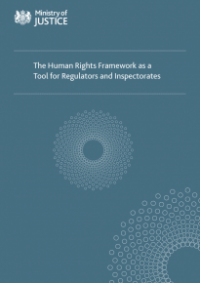 This is the cover for The human rights framework as a tool for regulators and inspectorates (MOJ)