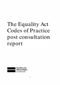 This is the cover of The Equality Act codes of practice post consultation report