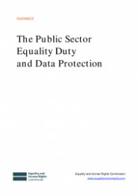 This is the cover of The public sector equality duty and data protection publication