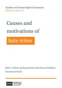 Publication cover: Causes and motivations of hate crime