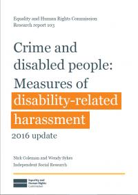 Research report 103: Crime and disabled people: Measures of disability related harassment