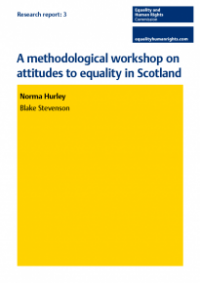 This is the cover for Research report 3: A methodological workshop on attitudes to equality in Scotland