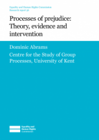 This is the cover for Research report 56: Processes of prejudice -  theory, evidence and intervention