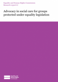 This is the cover of Research report 67: Advocacy in social care for groups protected under equality legislation