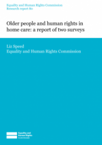 This is the cover of Research report 80: Older people and human rights in home care - a report of two surveys