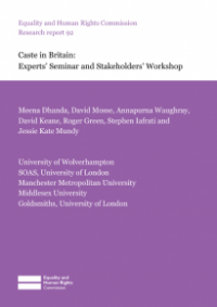 This is the cover of Research report 92: Caste in Britain - experts' seminar and stakeholders' workshop