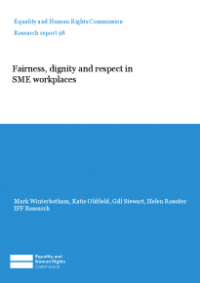 This is the cover of Research report 98: Fairness, dignity and respect in SME workplaces