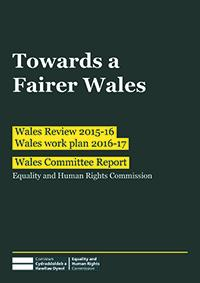 Wales review 2015 to 2016, towards a fairer Wales, publication cover