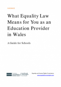 This is the cover of What equality law means for you as an education provider in Wales