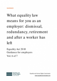 This is the cover for What equality law means for you as an employer: dismissal, redundancy, retirement and after a worker has left publication
