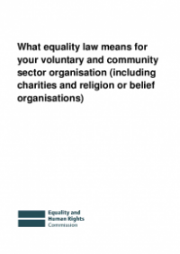 This is the cover of What equality law means for you voluntary and community sector organisation
